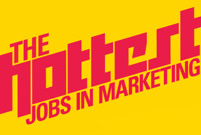 Hottest jobs in marketing